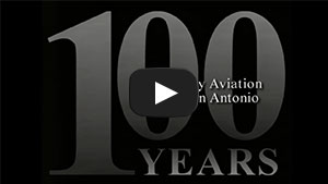 100 Years of Military Aviation in San Antonio
