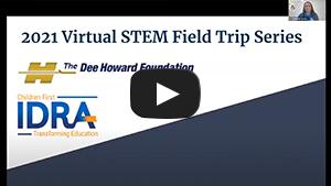 DHF & IDRA's Texas Chief Science Officers Virtual STEM Field Trip to Land Aero